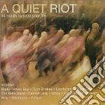 A quiet riot cd musicale di Artisti Vari