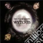 WYTCHES                                   cd musicale di Sukkubus Inkubus