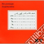 Passage - Degenerates + Singles cd musicale di PASSAGE
