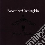 November Coming Fire - Black Ballads cd musicale di November coming fire