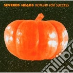 ROTUND FOR SUCCESS cd musicale di Heads Severed