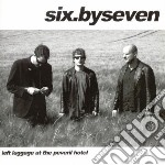 Six By Seven - Luggage At The Peveril Hotel cd musicale di SIX BY SEVEN