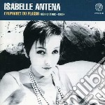 L'ALPHABET DU PLAISIR:BEST OF cd musicale di Isabelle Antena