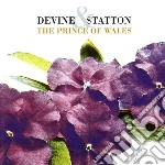 PRINCE OF WALES cd musicale di DEVINE & STATION