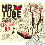 Mr. Tube & The Flyin - Listen Up! cd musicale di MR. TUBE & THE FLYIN