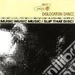 Dislocation Dance - Music Music Music + Singles cd musicale di Dance Dislocation