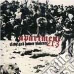 Apartment 213 - Cleveland Power Violence cd musicale di Apartment 213