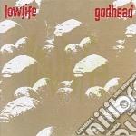 GODHEAD + EXTRAS cd musicale di LOWLIFE