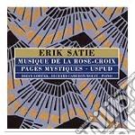 MUSIQUE DE LA ROSE + CROIX cd musicale di Erik Satie