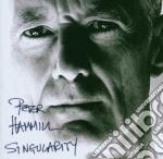 Peter Hammil - Singularity cd musicale di HAMMILL PETER