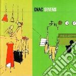 Gnac - Sevens cd musicale di GNAC