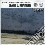 Reininger, Blaine - Elektra/radio Moscow cd musicale di Blaine Reininger