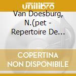 REPERTOIRE DE STIJL-BAUHAUS-DADA          cd musicale di N.(pet Van doesburg