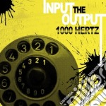 Input the output cd musicale di Hertz 1000