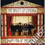 Ghost Of Lemora, The - Happy End Of The World cd musicale di The Ghost of lemora