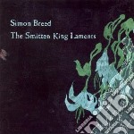 SMITTEN KING LAMENTS cd musicale di Simon Breed
