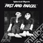PAST & PARCEL/ELLIPTICAL OPTIMISM         cd musicale di Objects Spherical