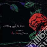 NOTHING LEFT TO LOOSE *                   cd musicale di Artisti Vari