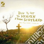 Aidan Moffat - How To Get To Heaven From Scotland cd musicale di Aidan Moffat