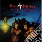Scary Bitches - The Island Of The Damned cd musicale di Bitches Scary