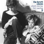 (LP VINILE) Short stories for pauline lp vinile di Column Durutti