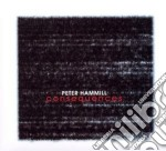 Peter Hammil - Consequences cd musicale di Peter Hammil
