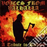 Voices from valhalla - trib. to bathory cd musicale di Artisti Vari