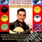 Delbert Barker - Kentucky Hillbilly Rockabilly Man cd musicale di Barker Delbert