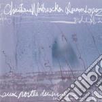 Christine Wodrascka & Ramon Lopez - Aux Portes Du Matin cd musicale di WODRASKA CHRISTINE