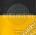 Dolmen Orchestra - Minotrauma cd musicale di DOLMEN ORCHESTRA