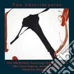 Ivo Parelman & Louis Sclavis - The Ventriloquist cd musicale di PARELMAN/SCLAVIS