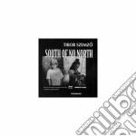 Tibor Szemzo - South Of No North cd musicale di SZEMZO TIBOR