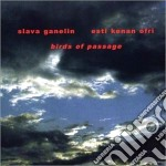 BIRDS OF PASSAGE cd musicale di GANELIN/KENAN