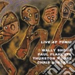 Shoup / Flaherty / Moore / Corsano - Live At Tonic cd musicale