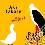 THE DESSERT cd musicale di TAKASE/MAHALL