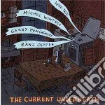 Who Trio - The Current Underneath cd musicale di WHO TRIO