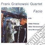 Frank Gratkowski Quartet - Facio cd musicale di GATOWSKI FRANK QUART