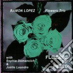 Ramon Lopez Flowers Trio - Flowers Of Peace cd musicale di LOPEZ FLOWERS RAMON