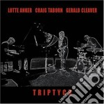 Anker / Taborn / Cleaver - Triptych cd musicale di ANKER/TABORN/CLEAVER