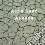 Carlo Actis Dato Band - Allende cd musicale di ACTIS BAND