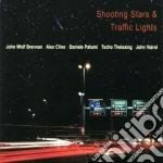 J.w.brennan/a.cline/d.patumi & O. - Shooting Stars & Traffic cd musicale di BRENNAN/CLINE/PATUMI