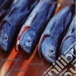 Nabatov / Gratkowski / Robertson - Celebrations cd musicale di GRATKOWSKI/ROBERTSON
