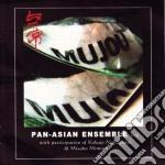 Mujou live cd musicale di Ensemble Pan-asian