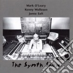 Mark O'Leary / K. Wollesen / J. Saft - The Synth Show cd musicale di M.o'leary/k.wollesen