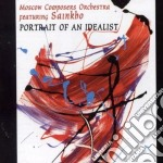PORTRAIT OF AN IDEALIST                   cd musicale di MOSCOW COMPOSER ORCH