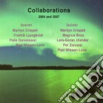 OLLABORATIONS 2004-2007                   cd musicale di CRISPELL MARYLIN Q.T