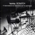 Lapslap - Scratch cd musicale di LAPSLAP