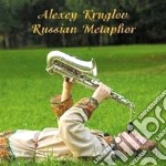Alexey Kruglov - Russian Metaphor cd musicale di Alexey Kruglov