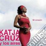 Katja Cruz Y Los Aires - Mi Corazon cd musicale di Katja cruz y los air