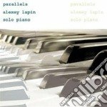 Alexey Lapin - Parallels cd musicale di Lapin Alexey